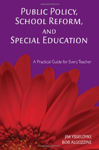 9781412939461: Public Policy, School Reform, and Special Education: A Practical Guide for Every Teacher