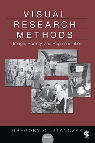 9781412939546: Visual Research Methods: Image, Society, and Representation