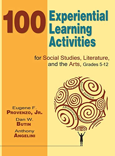 9781412939997: 100 Experiential Learning Activities for Social Studies, Literature, and the Arts, Grades 5-12