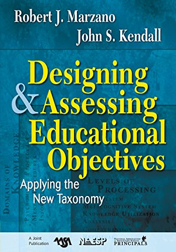 9781412940351: Designing and Assessing Educational Objectives: Applying the New Taxonomy