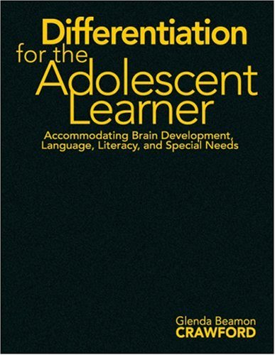 9781412940535: Differentiation for the Adolescent Learner: Accommodating Brain Development, Language, Literacy, and Special Needs