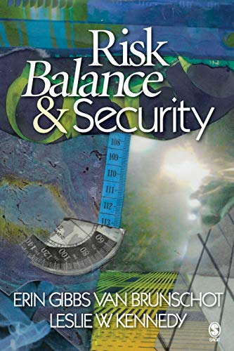 9781412940702: Risk Balance and Security