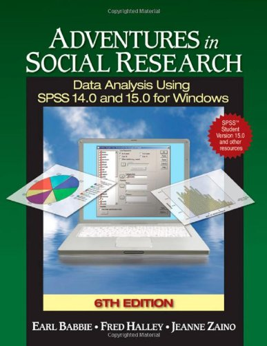 9781412940825: Adventures in Social Research with SPSS Student Version: Data Analysis Using SPSS 14.0 and 15.0 for Windows