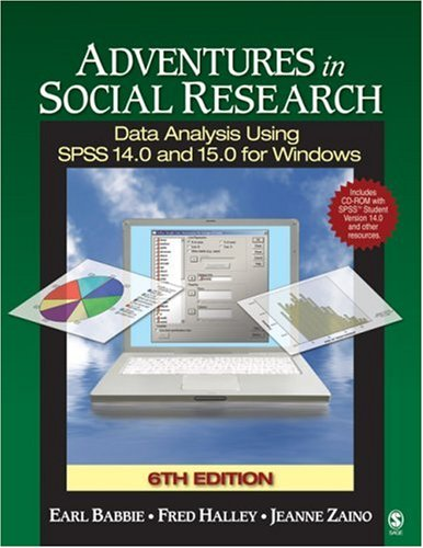 9781412940832: Adventures in Social Research: Data Analysis Using SPSS 14.0 and 15.0 for Windows