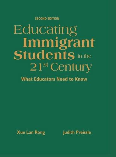 9781412940948: Educating Immigrant Students in the 21st Century: What Educators Need to Know