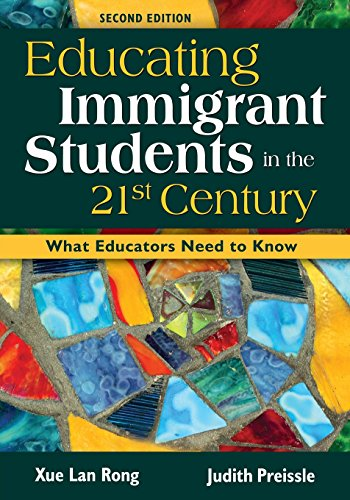 9781412940955: Educating Immigrant Students in the 21st Century: What Educators Need to Know