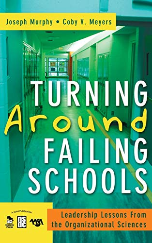 9781412940962: Turning Around Failing Schools: Leadership Lessons From the Organizational Sciences