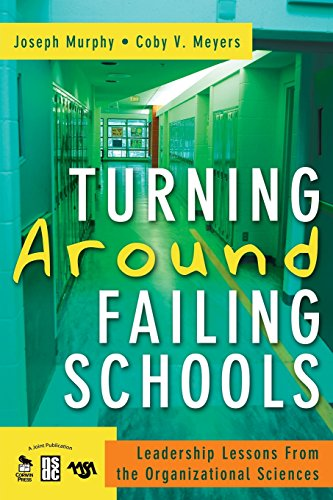 9781412940979: Turning Around Failing Schools: Leadership Lessons From the Organizational Sciences