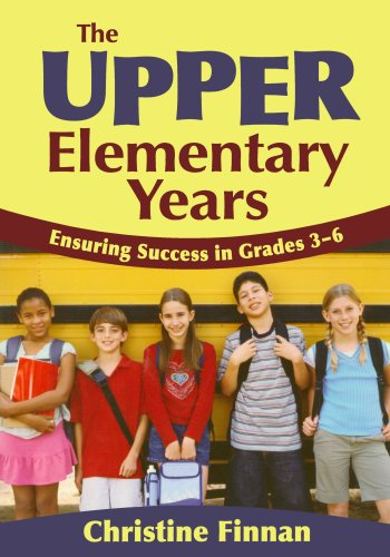 9781412940993: The Upper Elementary Years: Ensuring Success in Grades 3-6