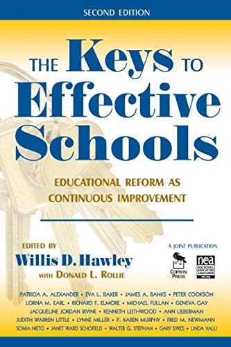 9781412941013: The Keys to Effective Schools: Educational Reform as Continuous Improvement