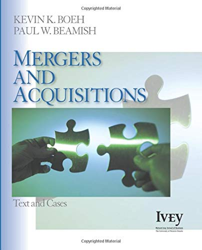 9781412941044: Mergers and Acquisitions: Text and Cases (The Ivey Casebook Series)