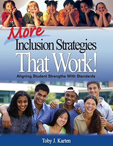 9781412941167: More Inclusion Strategies That Work!: Aligning Student Strengths With Standards