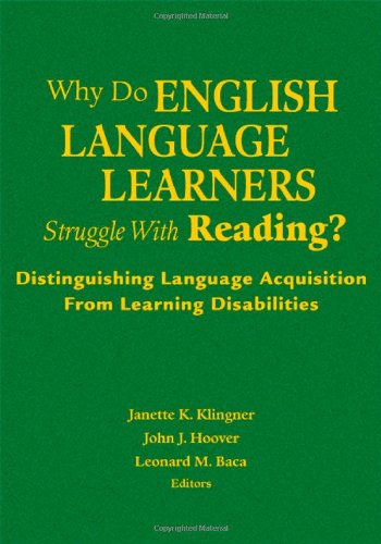 9781412941464: Why Do English Language Learners Struggle With Reading?: Distinguishing Language Acquisition From Learning Disabilities
