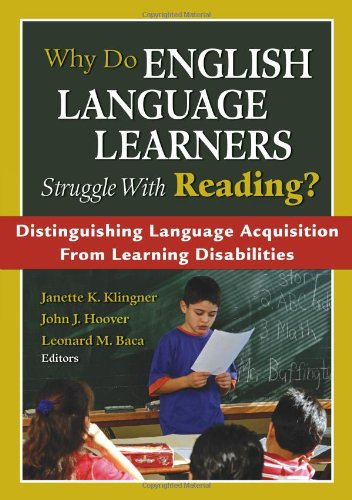 9781412941471: Why Do English Language Learners Struggle With Reading?: Distinguishing Language Acquisition From Learning Disabilities