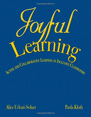 9781412941730: Joyful Learning: Active and Collaborative Learning in Inclusive Classrooms