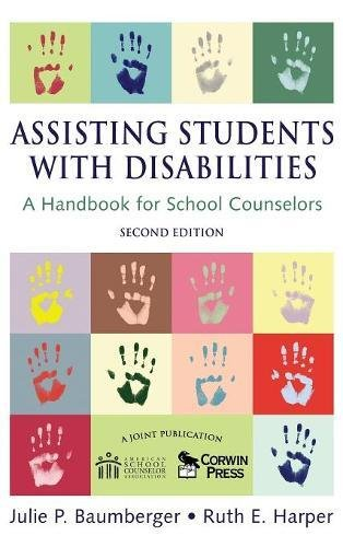 9781412941815: Assisting Students With Disabilities: A Handbook for School Counselors (Professional Skills for Counsellors Series)