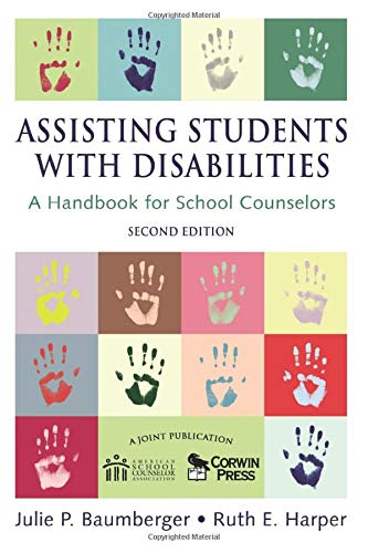 9781412941822: Assisting Students With Disabilities: A Handbook for School Counselors (Professional Skills for Counsellors Series)