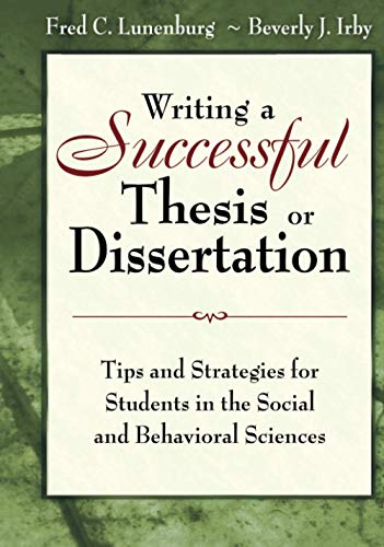 9781412942249: Writing a Successful Thesis or Dissertation: Tips and Strategies for Students in the Social and Behavioral Sciences