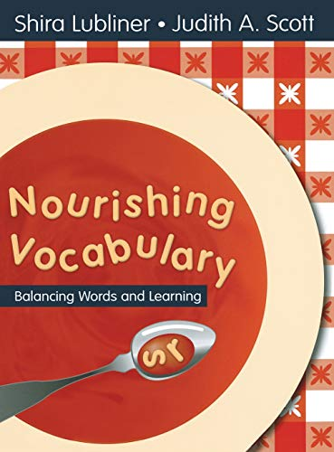 9781412942454: Nourishing Vocabulary: Balancing Words and Learning