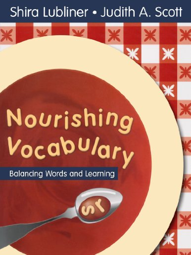 9781412942461: Nourishing Vocabulary: Balancing Words and Learning