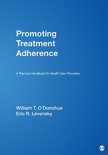 Promoting Treatment Adherence: A Practical Handbook for: Eric Ross Levensky