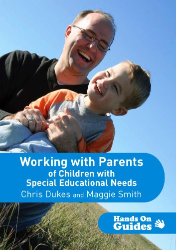 Working with Parents of Children with Special: Chris Dukes, Maggie