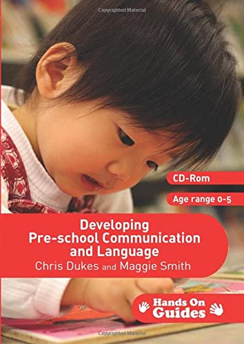 Developing Pre-school Communication and Language (Hands on: Dukes, Chris, Smith,