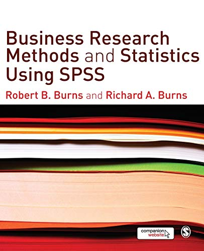 9781412945301: Business Research Methods and Statistics Using SPSS