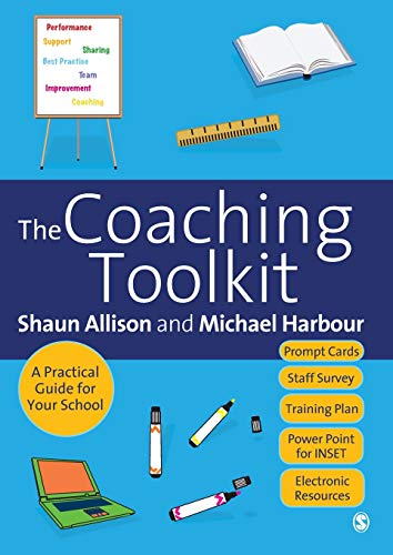 9781412945370: The Coaching Toolkit: A Practical Guide for Your School