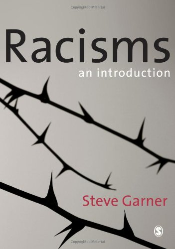 Racisms: Steve Garner