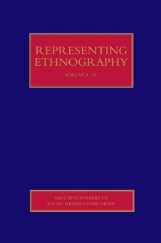 9781412945981: Representing Ethnography: Reading, Writing and Rhetoric in Qualitative Research (SAGE Benchmarks in Social Research Methods)