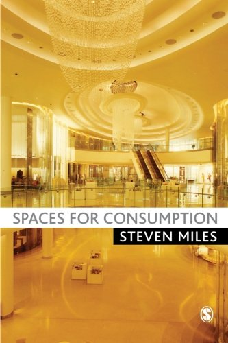 9781412946667: Spaces for Consumption