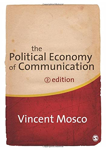 9781412947015: The Political Economy of Communication