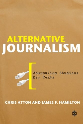 9781412947039: Alternative Journalism: 0 (Journalism Studies: Key Texts)