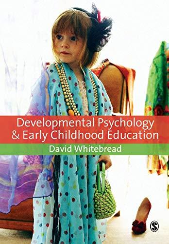 Developmental Psychology and Early Childhood Education (Paperback): David Whitebread