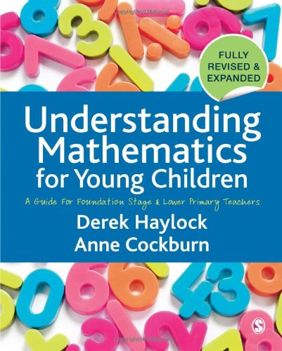 9781412947251: Understanding Mathematics for Young Children: A Guide for Foundation Stage and Lower Primary Teachers