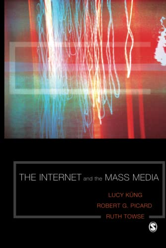 9781412947343: The Internet and the Mass Media