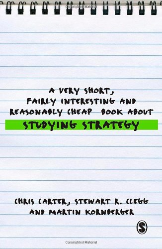 9781412947862: A Very Short, Fairly Interesting and Reasonably Cheap Book About Studying Strategy (Very Short, Fairly Interesting & Cheap Books)