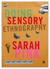 9781412948029: Doing Sensory Ethnography
