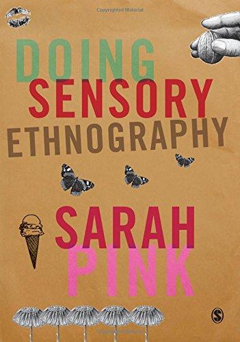 9781412948036: Doing Sensory Ethnography
