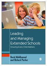 9781412948296: Leading and Managing Extended Schools: Ensuring Every Child Matters (Education Leadership for Social Justice)