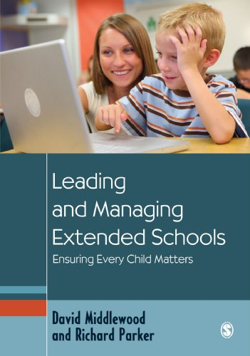 9781412948302: Leading and Managing Extended Schools: Ensuring Every Child Matters (Education Leadership for Social Justice)