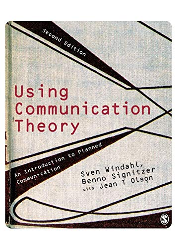 9781412948388: Using Communication Theory: An Introduction to Planned Communication