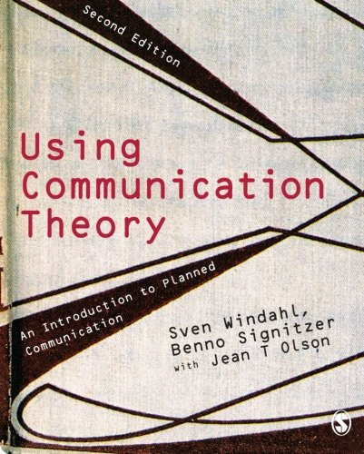 9781412948395: Using Communication Theory: An Introduction to Planned Communication