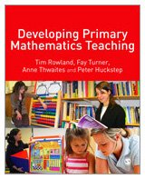 9781412948470: Developing Primary Mathematics Teaching: Reflecting on Practice with the Knowledge Quartet