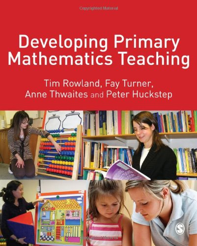 9781412948487: Developing Primary Mathematics Teaching: Reflecting on Practice with the Knowledge Quartet