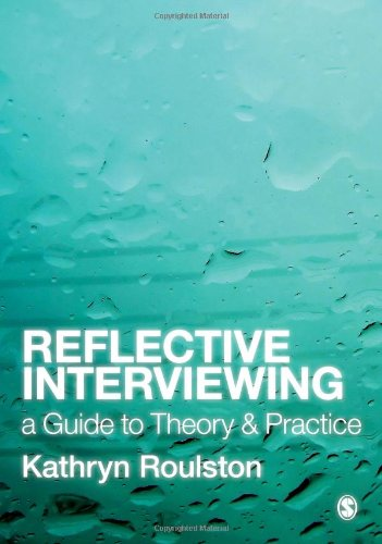 9781412948562: Reflective Interviewing: A Guide to Theory and Practice