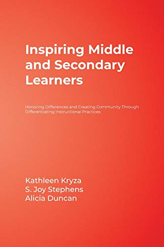 9781412949026: Inspiring Middle and Secondary Learners: Honoring Differences and Creating Community Through Differentiating Instructional Practices