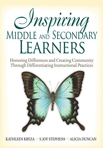 9781412949033: Inspiring Middle and Secondary Learners: Honoring Differences and Creating Community Through Differentiating Instructional Practices