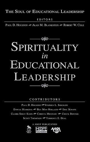 9781412949415: Spirituality in Educational Leadership (The Soul of Educational Leadership Series)